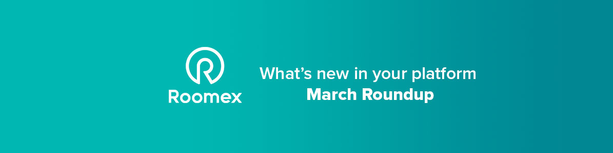 Detailed safety features, seamless searching, and deeper discounts added to Roomex platforms in March