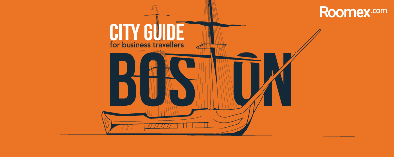 The Business Traveller's Guide to Boston