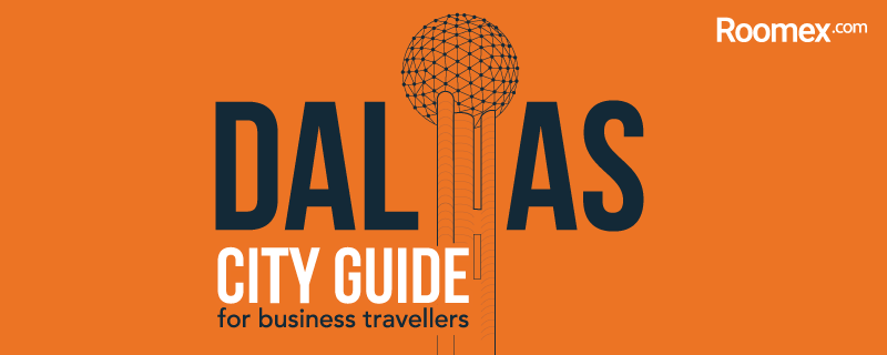 The Business Traveller's Guide to Dallas