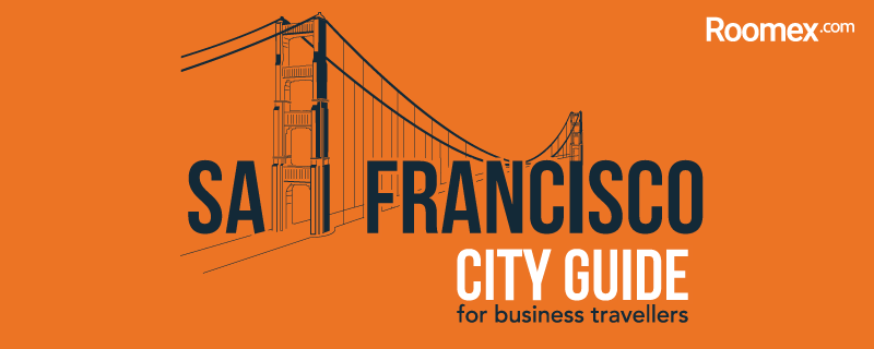 Business Traveller's Guide to San Francisco